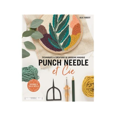 Livre Punch needle techniques et creations de broderie magique